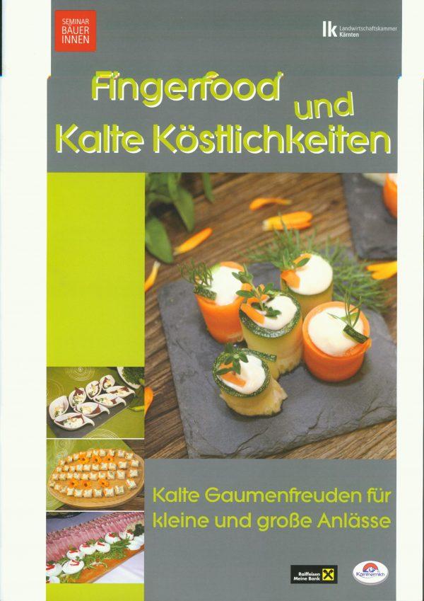 Seminarbäuerinnen - Fingerfood und Kalte Köstlichkeiten 1