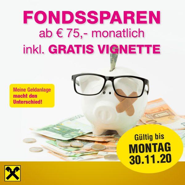 Fondssparen ab € 75,- mtl.+5000,- Einmalerlag, inkl. gratis Vignette 1