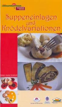Seminarbäuerinnen - Suppeneinlagen und Knödelvariationen 1
